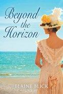 Beyond the Horizon Paperback