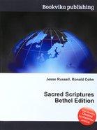 Sacred Scriptures Bethel Edition Paperback