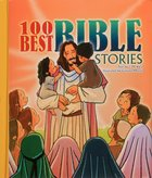 100 Best Bible Stories Hardback