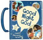 Good Night God: 9 Bible Stories (With Handle) Board Book