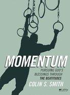 Momentum (1 DVD): Pursuing God's Blessings Through the Beatitudes (Dvd Only Set) DVD