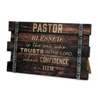 Mdf Wall/Desktop Plaque: Pastor, Jeremiah 17:7 Plaque