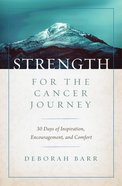 Strength For the Cancer Journey eBook
