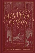 Hosanna in Excelsis: Hymns and Devotions For the Christmas Season Hardback