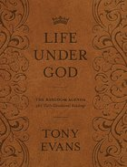 Life Under God: The Kingdom Agenda 365 Daily Devotional Readings Hardback