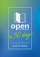 Open the Bible in 30 Days Paperback