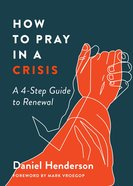 How to Pray in a Crisis eBook