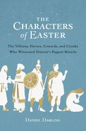 The Characters of Easter eBook