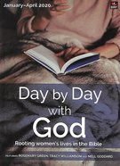 Day By Day With God 2020 #01: Jan-Apr Paperback