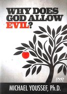 Why Does God Allow Evil? DVD
