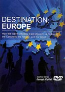 Destination: A Europe- How the Wave of Middle East Migration is Changing the Continent, the Region DVD