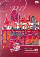 Turkey, Israel and the End of Days: How These Two Nations Will Shake the World DVD