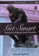 Get Smart: Pearls of Wisdom From Proverbs (Mp3 Audio, 18 Hrs) CD