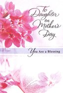 Mother's Day - to Daughter on Mother's Day, You Are a Blessing Cards