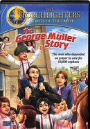 The George Muller Story (Torchlighters Heroes Of The Faith Series) DVD