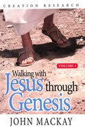 Walking With Jesus Through Genesis Paperback