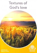 Textures of God's Love (A5 Size) (Faith For Life Series) Paperback