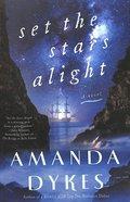 Set the Stars Alight eBook