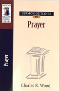 Sermon Outlines on Prayer Paperback