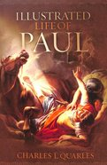 Illustrated Life of Paul Paperback