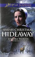 Amish Christmas Hideaway (Love Inspired Suspense Series) Mass Market