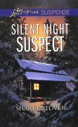 Silent Night Suspect (Love Inspired Suspense Series) Mass Market