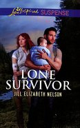 Lone Survivor (Love Inspired Suspense Series) Mass Market