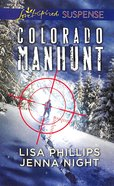 Colorado Manhunt: Wilderness Chase/Twin Pursuit (Love Inspired Suspense 2 Books In 1 Series) Mass Market