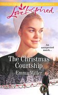 The Christmas Courtship (Love Inspired Series) Mass Market