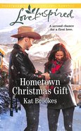 Hometown Christmas Gift (Bent Creek Blessings) (Love Inspired Series) Mass Market