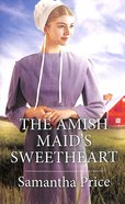 The Amish Maid's Sweetheart (Amish Singles) (Love Inspired Series) Mass Market