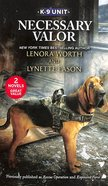 Necessary Valor (K-9 Unit) (Love Inspired Suspense 2 Books In 1 Series) Mass Market