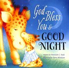 God Bless You and Good Night (A God Bless Book Series) Hardback