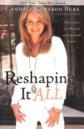 Reshaping It All: Motivation For Physical and Spiritual Fitness Paperback