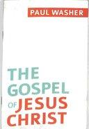 The Gospel of Jesus Christ (10 Pack) Booklet
