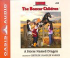 A Horse Named Dragon (#114 in Boxcar Children Audio Series) CD