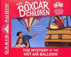 The Mystery of the Hot Air Balloon (Unabridged, 2cds) (#047 in Boxcar Children Audio Series) CD