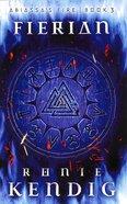Fierian (#03 in Abiassa's Fire Series) Paperback