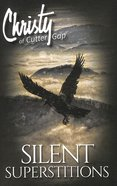 Silent Superstitions (#02 in Christy Of Cutter Gap Series) Paperback