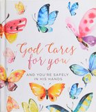 God Cares For You: And You're Safely in His Hands:60 Bible-Based Devotions Hardback