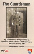 The Guardsman: By Guardsman George Venables Paperback