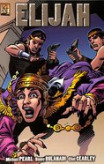 Elijah (God's Fearless Prophet to Wicked Rulers) (The Kingstone Comic Bible Series) Paperback