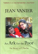 An Ark For the Poor: The Story of L'arche Paperback