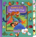 Adam & Eve (Ready, Set, Find Series) Board Book