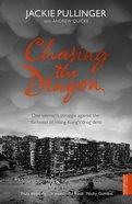 Chasing the Dragon Paperback