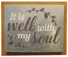 Wall Decor: It is Well With My Soul Plaque