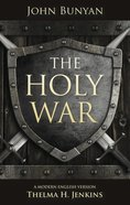 The Holy War: A Modern English Version By Thelma Jenkins Paperback