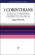 1 Corinthians: Strengthening Christ's Church (Welwyn Commentary Series) Paperback