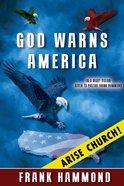 God Warns America Paperback