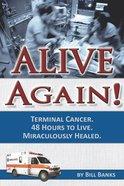 Alive Again Paperback